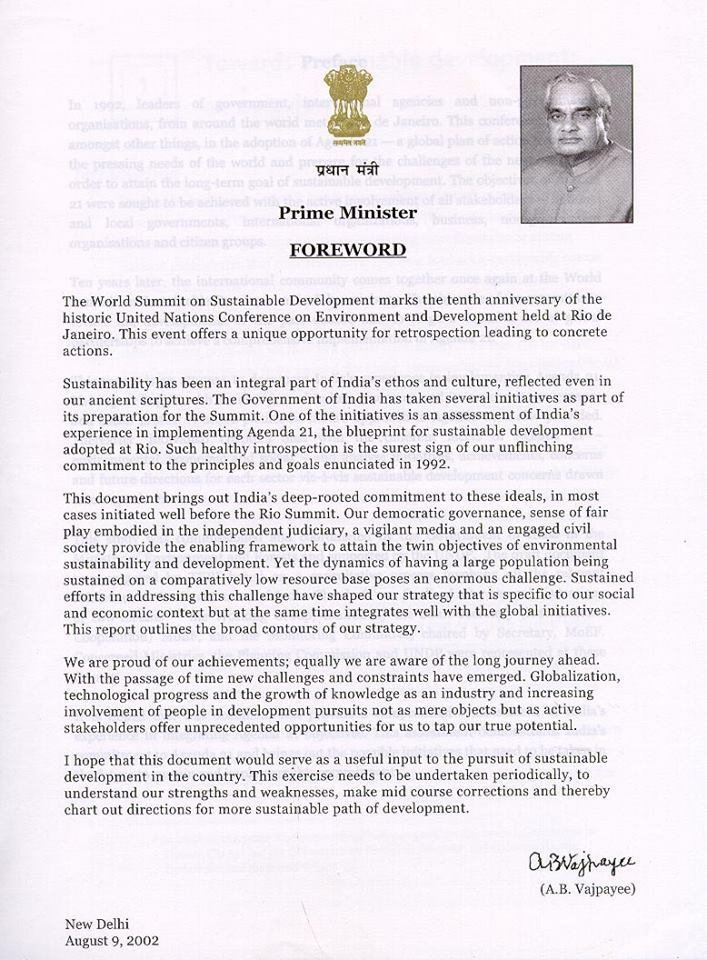 Agenda 21 – An Assessment by- Ministry of Environment and Forests, Government of India. Foreword by then Prime Minister of India – Atal Bihari Vajpayee