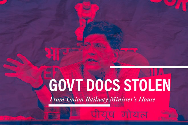 Govt Docs stolen from Union Railway Minister's House