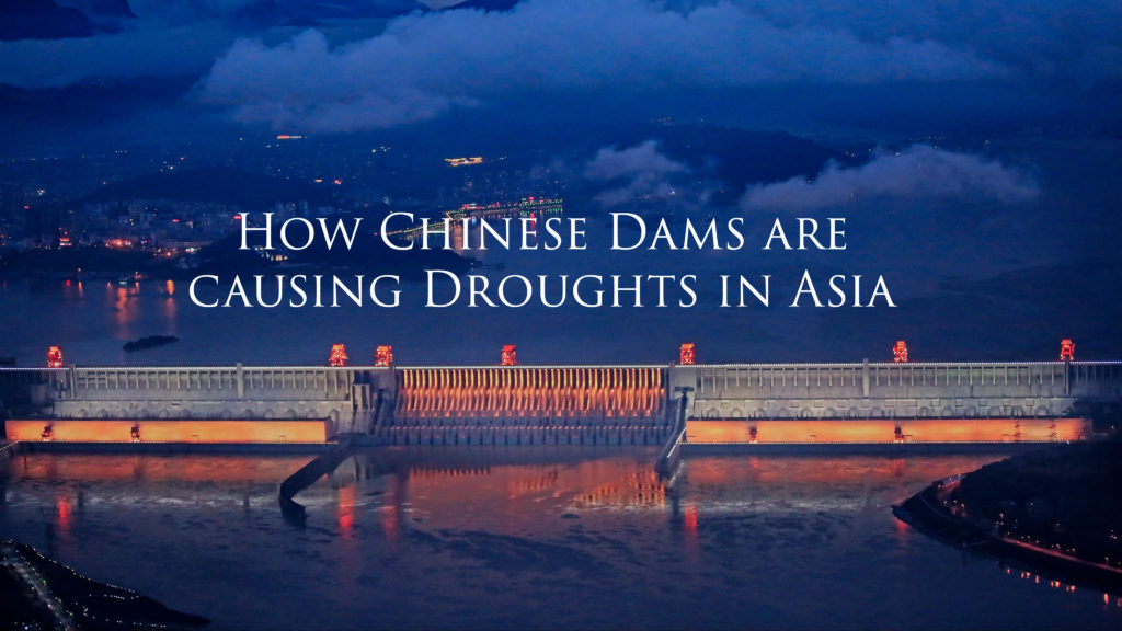 How Chinese Dams are causing Droughts in Asia