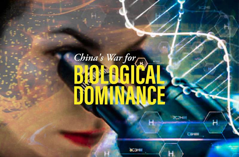 China's War for Biological Dominance
