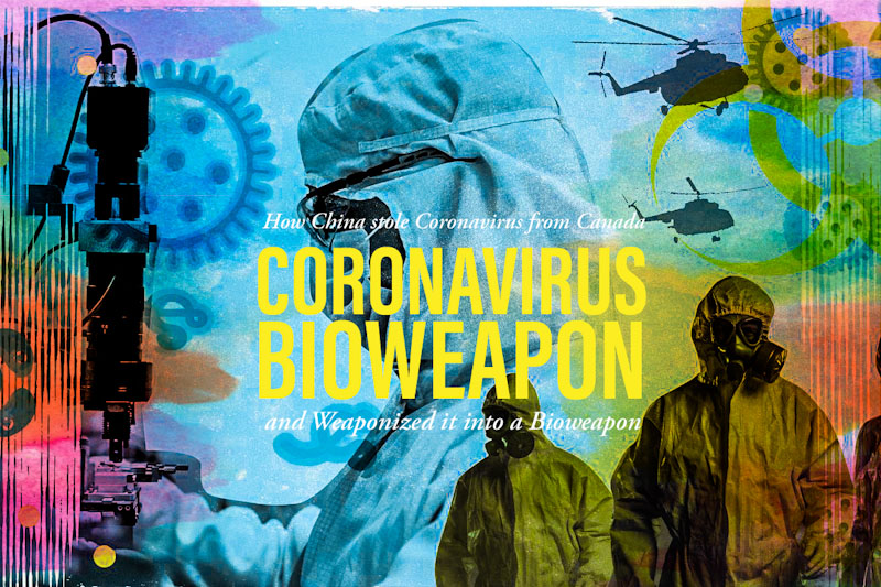 Coronavirus-Bioweapon Did China Steal Coronavirus From Canada And Weaponize It? Featured Top Stories U.S. World [your]NEWS