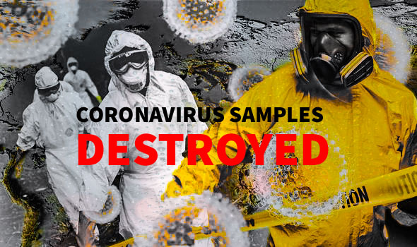Coronavirus Samples Destroyed