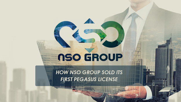 How-NSO-Group-sold-its-first-Pegasus-License