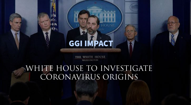 White House to investigate if Coronavirus was Weaponized