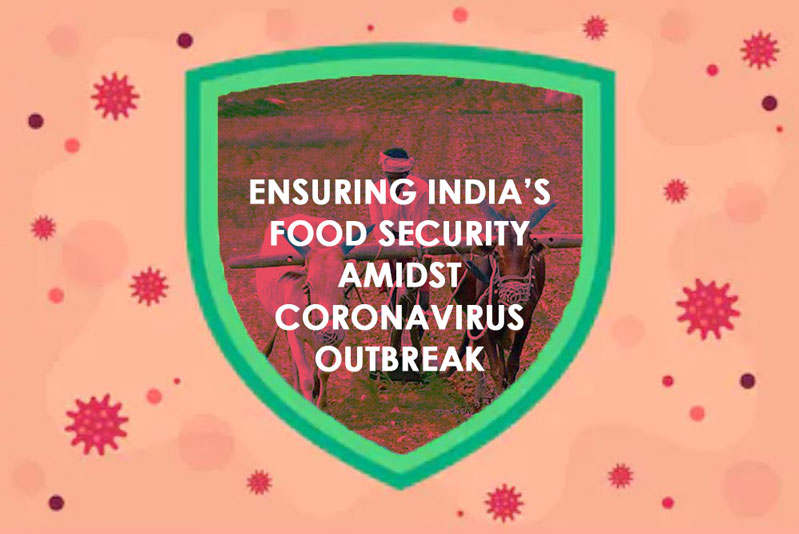 How To Ensure India's Food Security From Coronavirus Outbreak