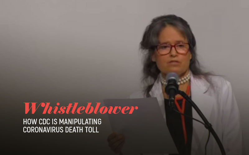 Whistleblower - How CDC Is Manipulating COVID-19 Death Toll