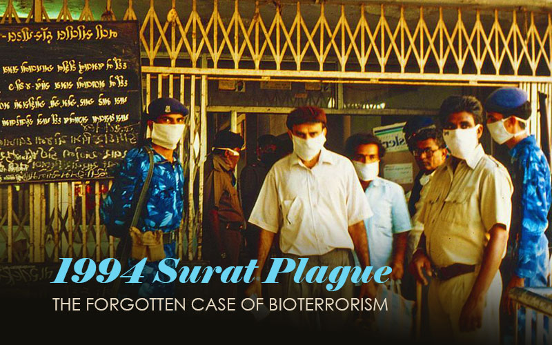 1994 Surat Plague – A Forgotten Case Of Bioterrorism