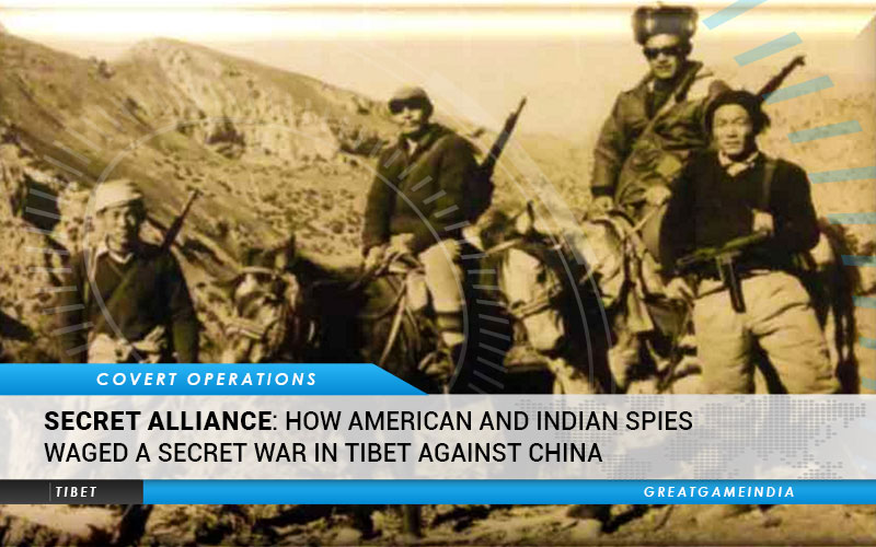 Secret Alliance CIA & Indian Intelligence In Tibet