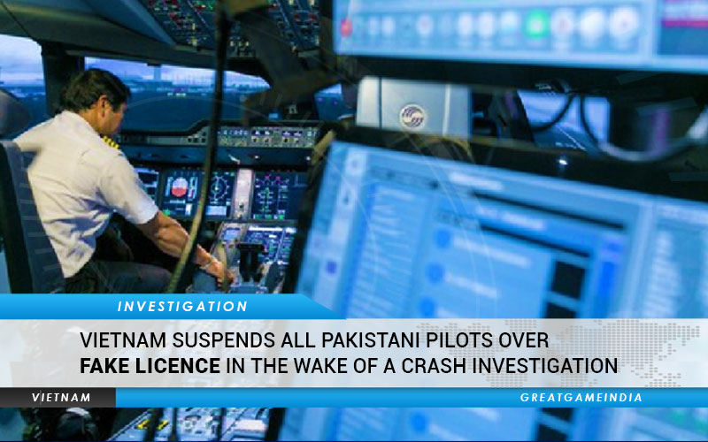 Vietnam Suspends All Pakistani Pilots Over Fake Licence Following A Crash Investigation