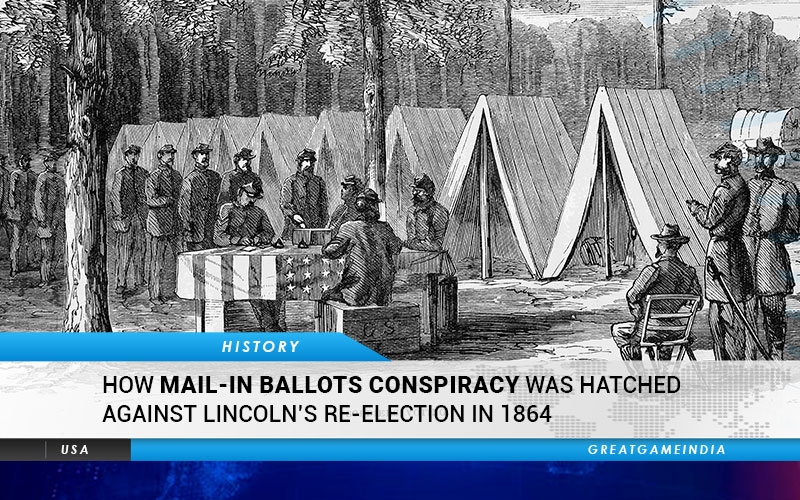 How Mail-in Ballots Conspiracy Was Hatched Against Lincoln's Re-election In 1864