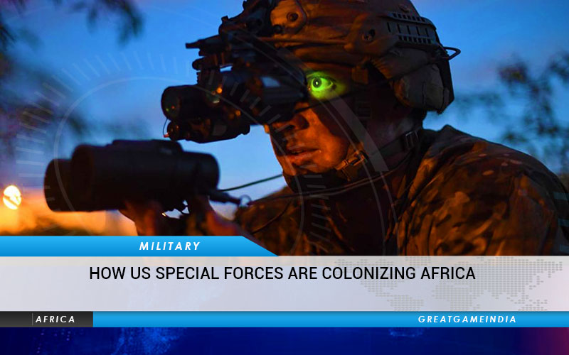 How US Special Forces Are Colonizing Africa
