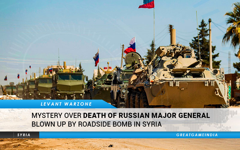 Mystery Over Death Of Russian Major General Blown Up By Roadside Bomb In Syria