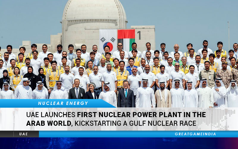 UAE Launches First Nuclear Power Plant In The Arab World