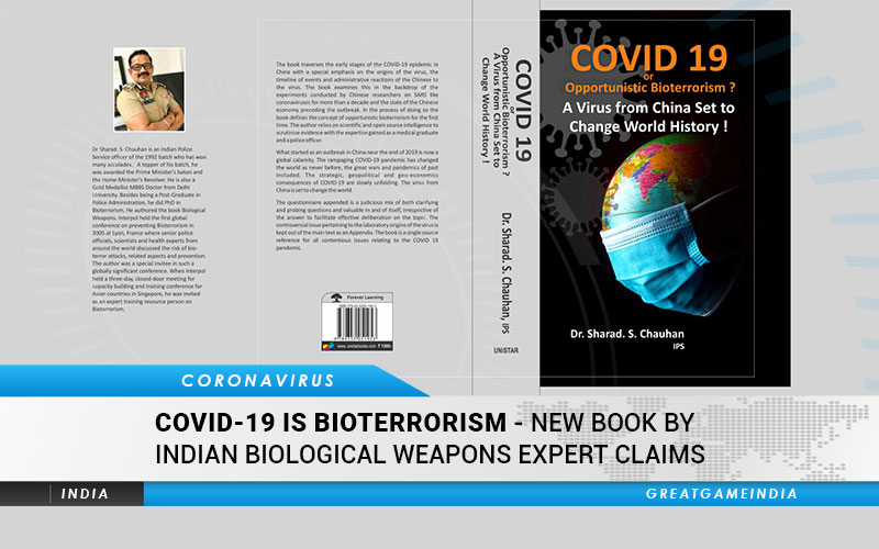 COVID-19 Is Bioterrorism - New Book By Indian Biological Weapons Expert Claims