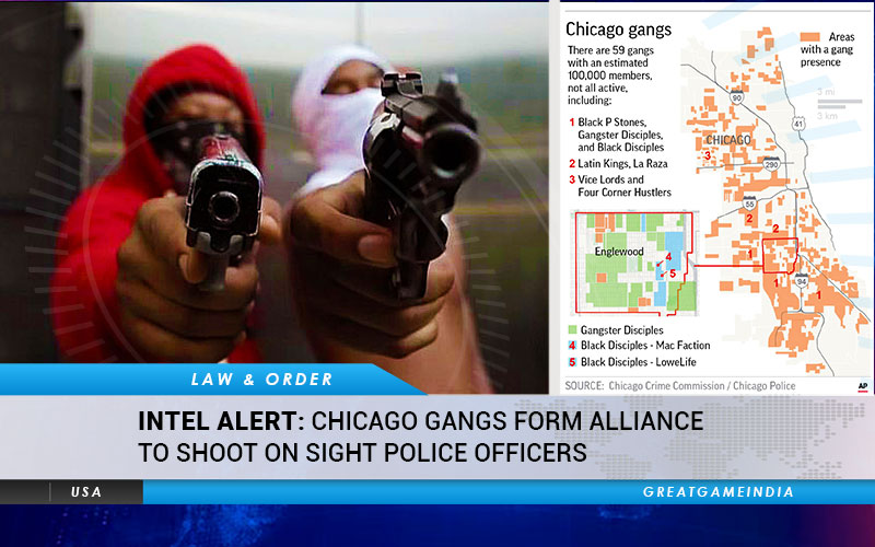 INTEL ALERT Chicago Gangs Forms Alliance to Shoot On Sight Police Officers