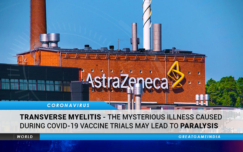 Transverse Myelitis - Mysterious Illness Caused During COVID-19 Vaccine Trials May Lead To Paralysis