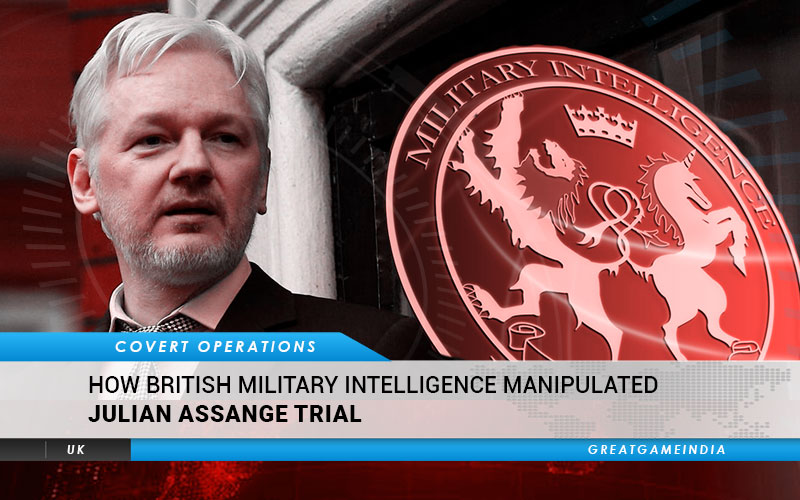 EXPOSED How British Intelligence Manipulated Julian Assange Trial