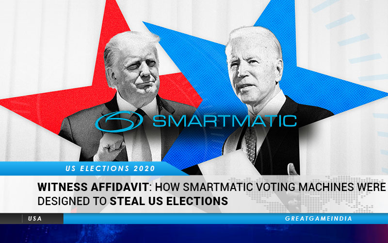 WITNESS AFFIDAVIT How Smartmatic Voting Machines Were Designed To Steal US Elections