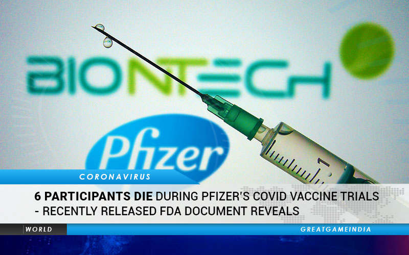 6 Participants Died During Pfizer COVID Vaccine Trials - FDA Document Reveals