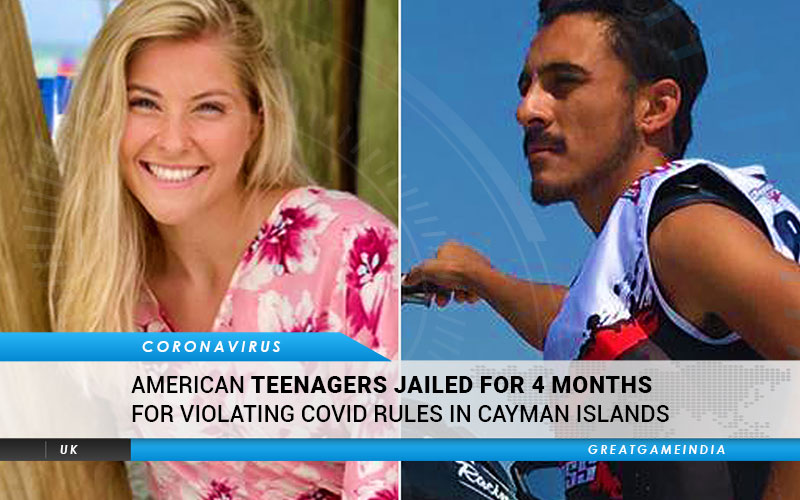 American Teenagers Jailed For 4 Months For Violating COVID Rules In Cayman Islands