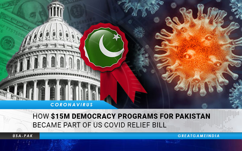 How $15M Democracy Programs For Pakistan Became Part Of US COVID Relief Bill