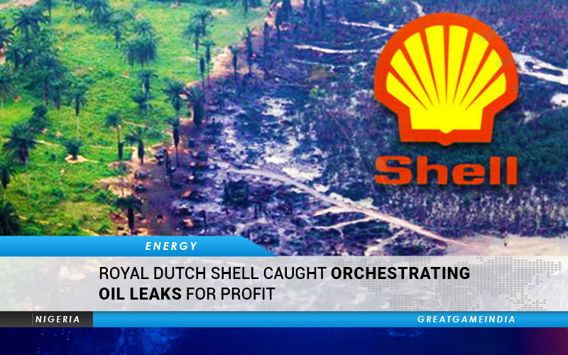 Royal Dutch Shell Caught Orchestrating Oil Leaks For Profit