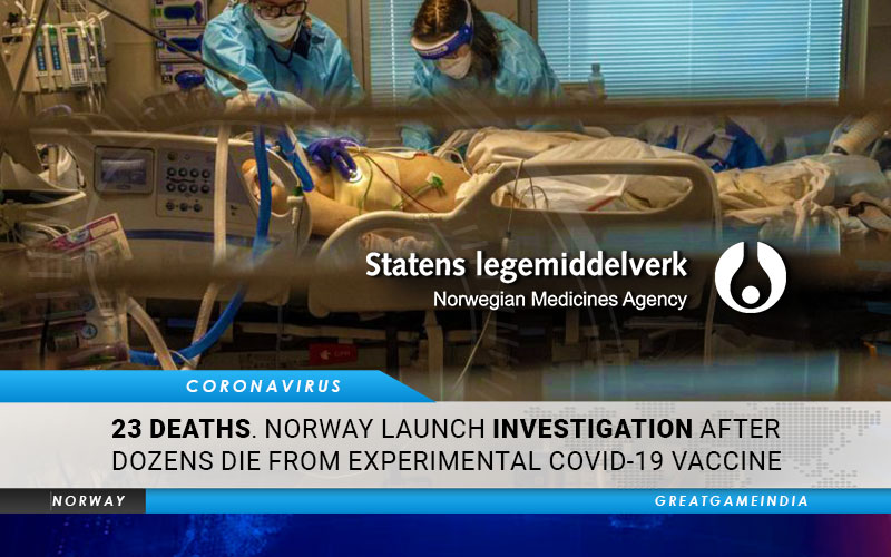 23 Deaths. Norway Launch Investigation After Dozens Die From Experimental COVID-19 Vaccine