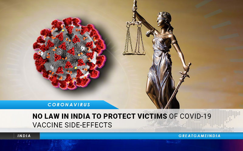 No Laws In India To Protect Victims Of COVID-19 Vaccine Side-Effects