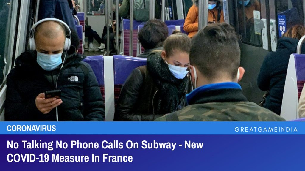 No Talking No Phone Calls On Subway - New COVID-19 Measure In France