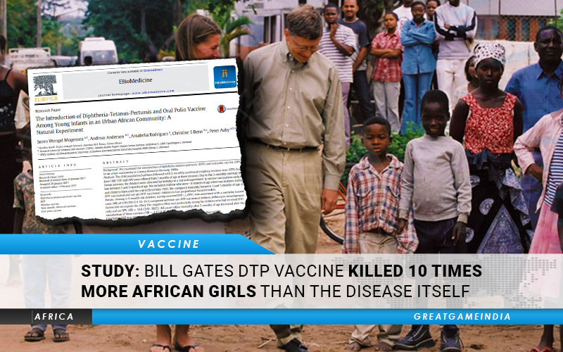 STUDY Bill Gates DTP Vaccine Killed 10 Times More African Girls Than The Disease Itself