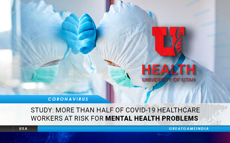 STUDY More Than Half Of COVID-19 Healthcare Workers At Risk Of Mental Health Problems