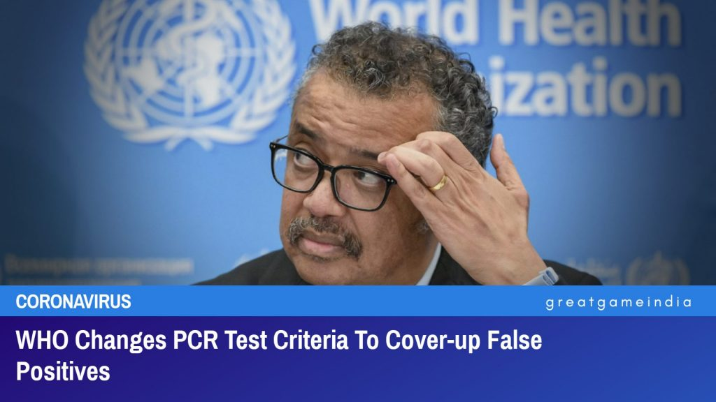 WHO Changes PCR Test Criteria To Cover-up False Positives
