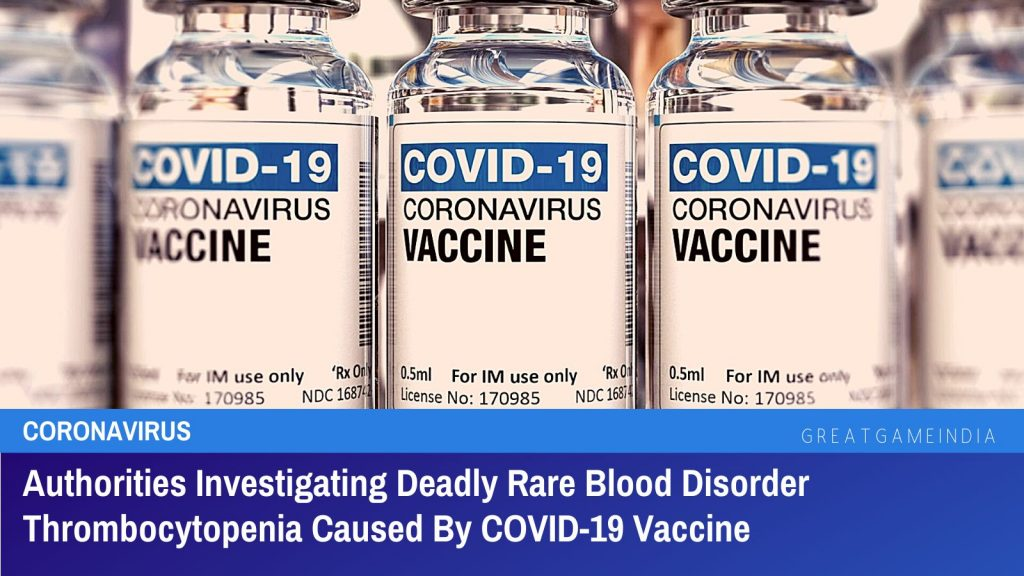 COVID-19 Vaccine Causing Deadly Rare Blood DisorderThrombocytopenia