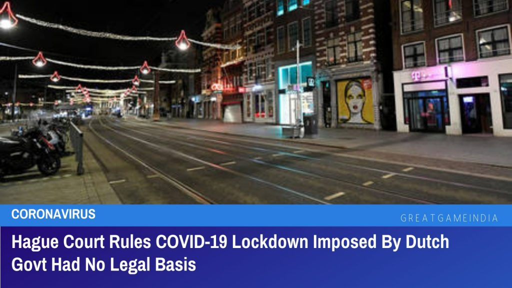 Hague Court Rules COVID-19 Lockdown Imposed By Dutch Govt Had No Legal Basis