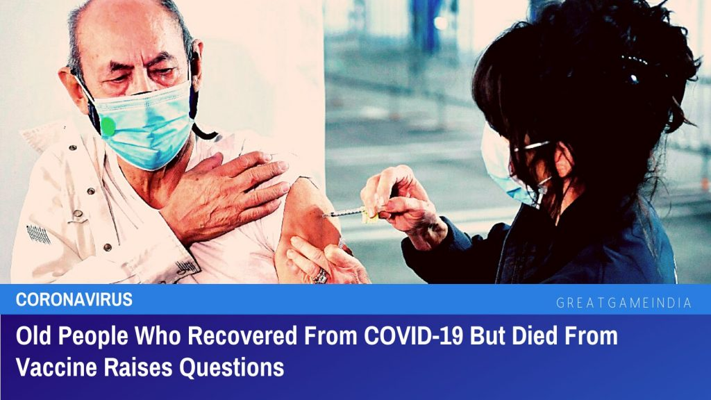 Old People Who Recovered From COVID-19 But Died From Vaccine Raises Questions
