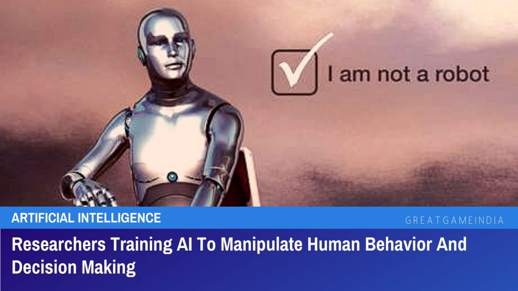 Researchers Training AI To Manipulate Human Behavior And Decision Making
