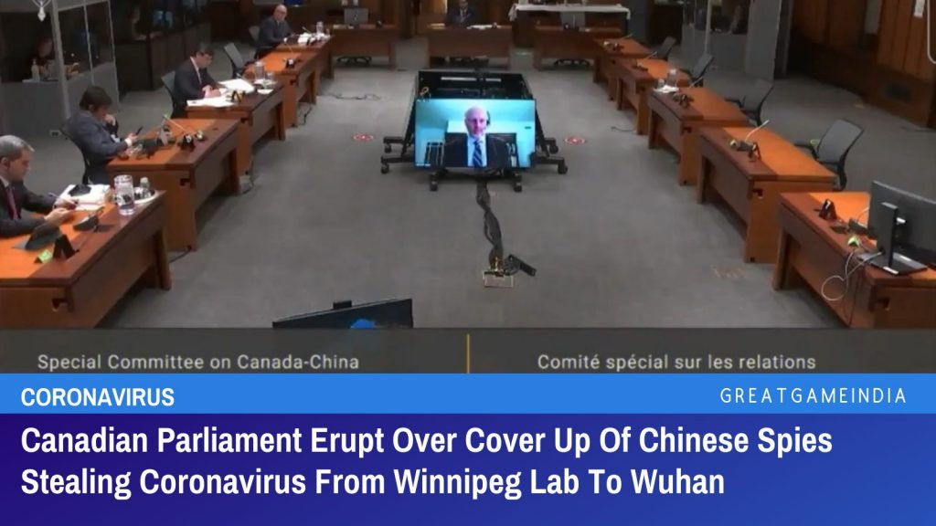 Canadian Parliament Erupt Over Cover Up Of Chinese Spies Stealing Coronavirus From Winnipeg Lab To Wuhan
