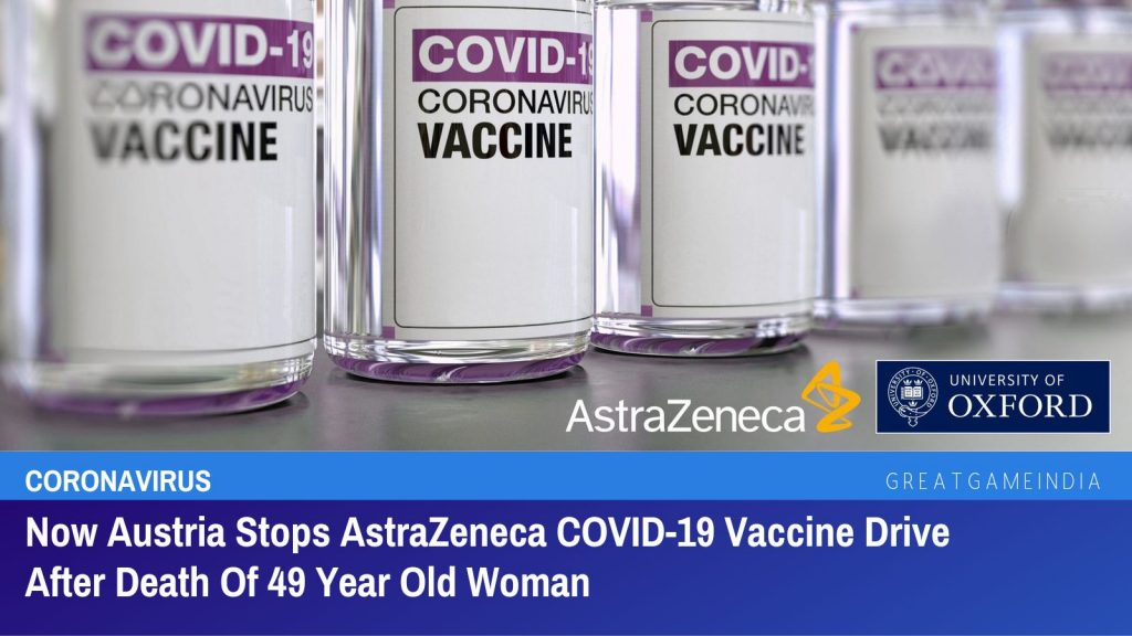 Now Austria Discontinues AstraZeneca COVID-19 Vaccine Drive After Death Of 49 Year Old Woman